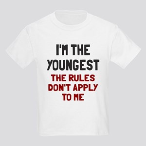 I'm the youngest rules don't ap Kids Light T-Shirt